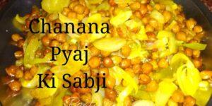 Chana Pyaj Recipe