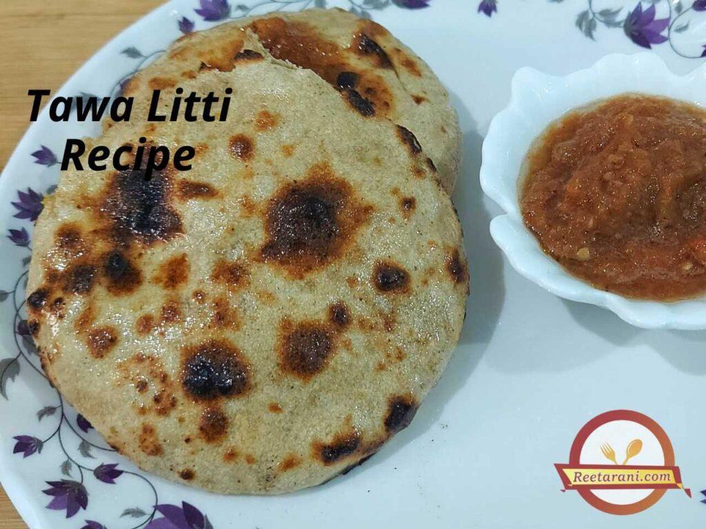 Tawa Litti Recipe