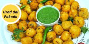 Urad Dal Pakori Recipe